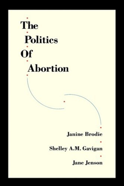 janine-brodie-the-politics-of-abortion